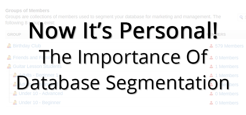 Now It's Personal! The Importance of Database Segmentation